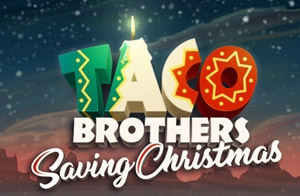 Taco Brothers Saving Christmas Slot Review