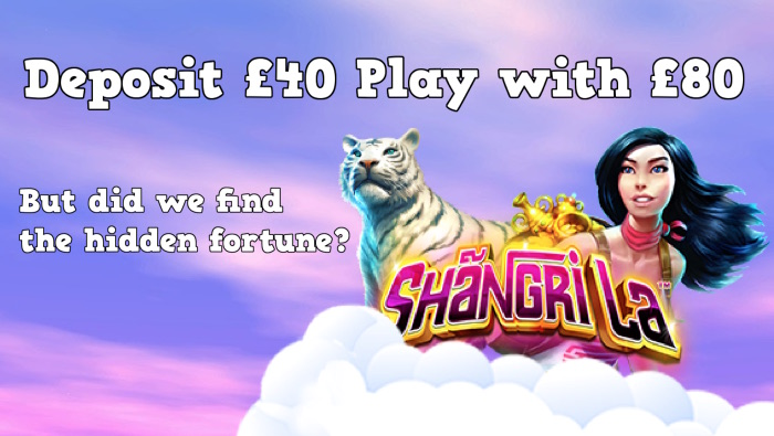 Deposit £40 play with £80 on Shangri La Slot
