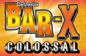 Bar X Colossal Slot Review